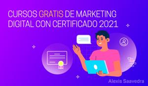Curso de Marketing Digital Gratis con Certificación 2021