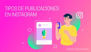 tipos de publicaciones en Instagram